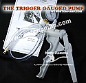 THE GAUGED TRIGGER PUMP